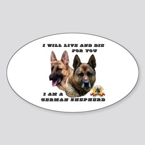 GSD Live and Die For You Sticker (Oval)