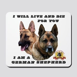 GSD Live and Die For You Mousepad