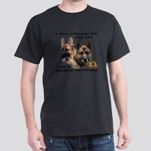 GSD Live and Die For You Dark T-Shirt