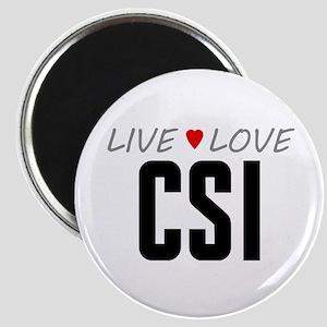 Live Love CSI Magnet