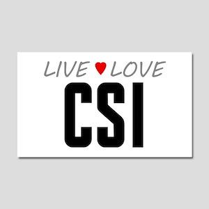 Live Love CSI Car Magnet 20 x 12