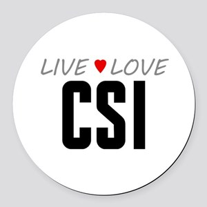 Live Love CSI Round Car Magnet