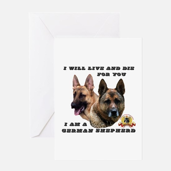 GSD Live and Die For You Greeting Cards