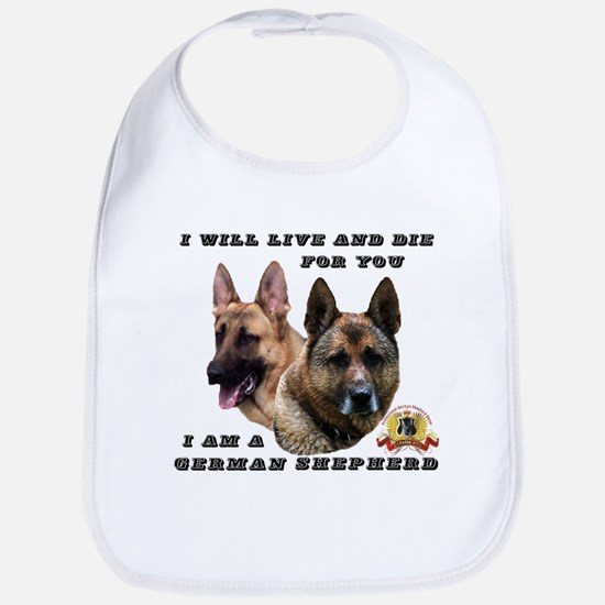 GSD Live and Die For You Bib