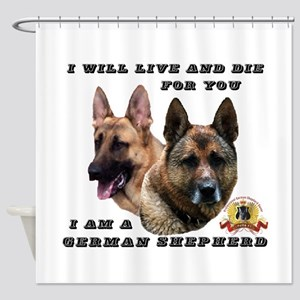 GSD Live and Die For You Shower Curtain