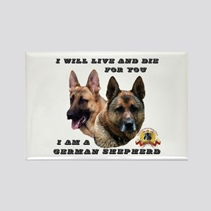 GSD Live and Die For You Magnets