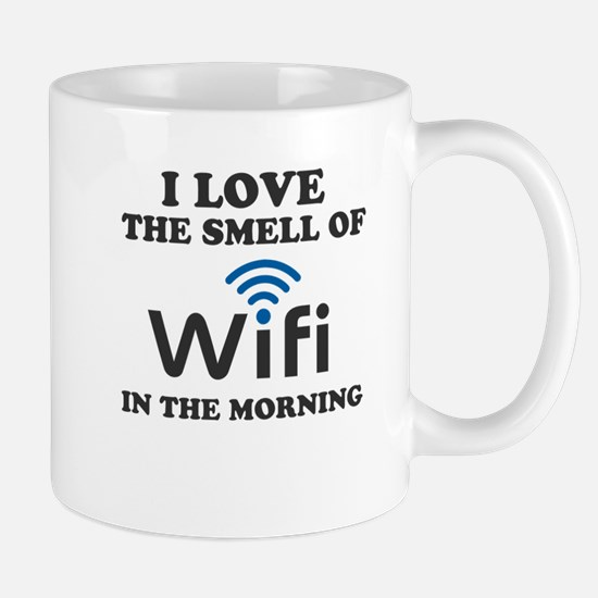 I Love The Smell Of Wifi in the morning Mug