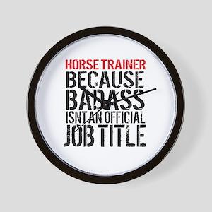 Horse Trainer Badass Job Title Wall Clock
