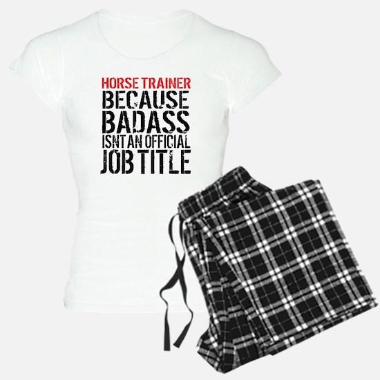 Horse Trainer Badass Job Ti Pajamas