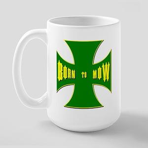Born to Mow Large Mug