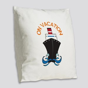 ON VACATION Burlap Throw Pillow