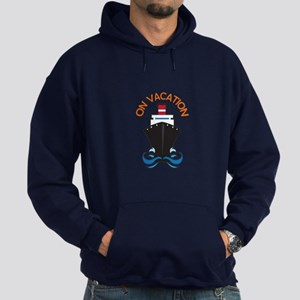 ON VACATION Hoodie