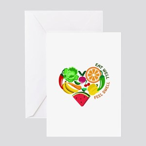 eat well feel swell Greeting Cards