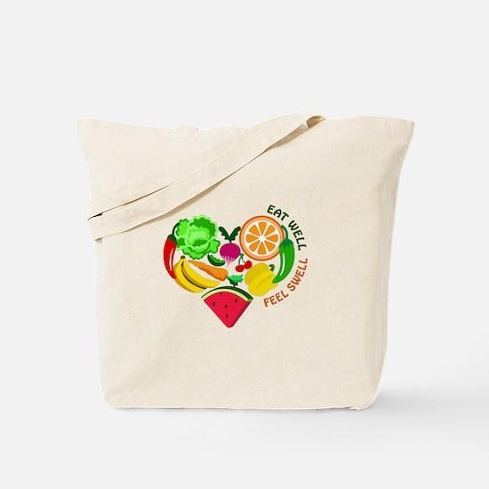 eat well feel swell Tote Bag