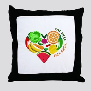 eat well feel swell Throw Pillow