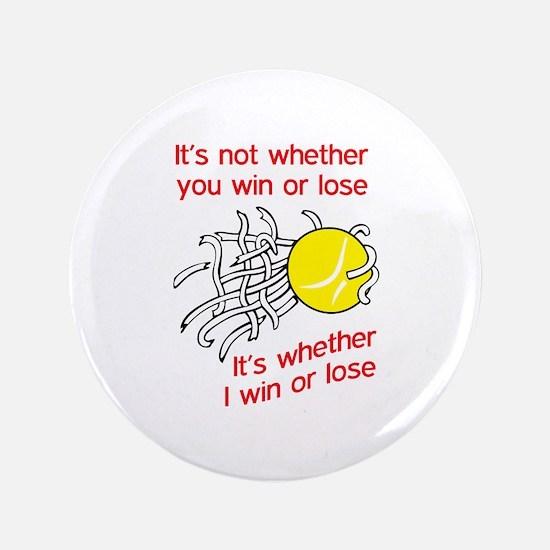 """WIN OR LOSE TENNIS 3.5"""" Button"""
