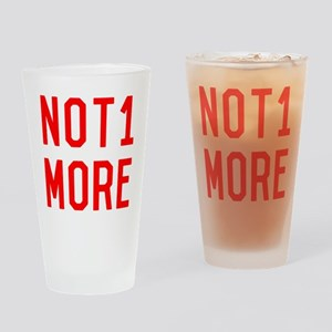 Not One More Gun Safety Drinking Glass