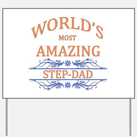 Step-dad Yard Sign