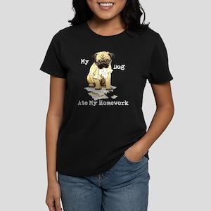 Pug Ate Homework Women's Dark T-Shirt