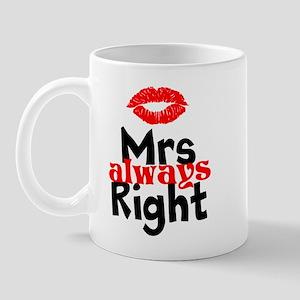 Mrs Always Right Mugs