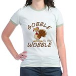 Gobble Til You Wobble Jr. Ringer T-Shirt