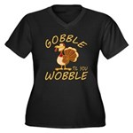 Gobble Til Y Women's Plus Size V-Neck Dark T-Shirt