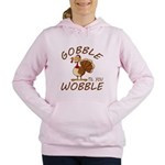 Gobble Til You Wobble Women's Hooded Sweatshirt