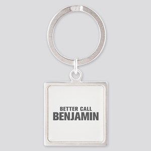 BETTER CALL BENJAMIN-Akz gray 500 Keychains