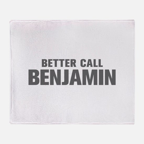 BETTER CALL BENJAMIN-Akz gray 500 Throw Blanket
