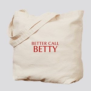 BETTER CALL BETTY-Opt red2 550 Tote Bag