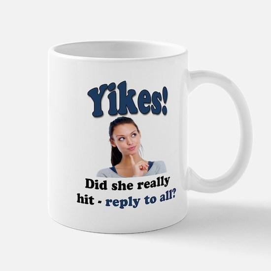 Yikes! Mugs