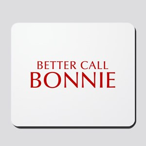 BETTER CALL BONNIE-Opt red2 550 Mousepad