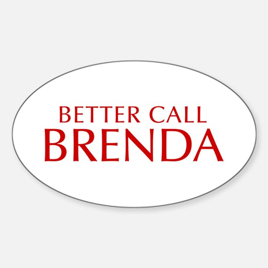 BETTER CALL BRENDA-Opt red2 550 Decal