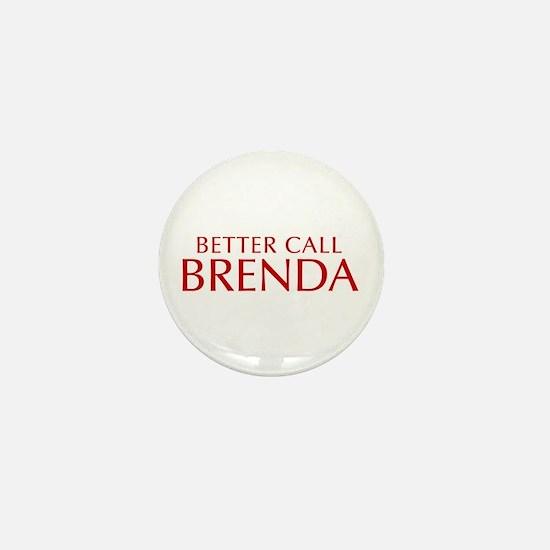 BETTER CALL BRENDA-Opt red2 550 Mini Button
