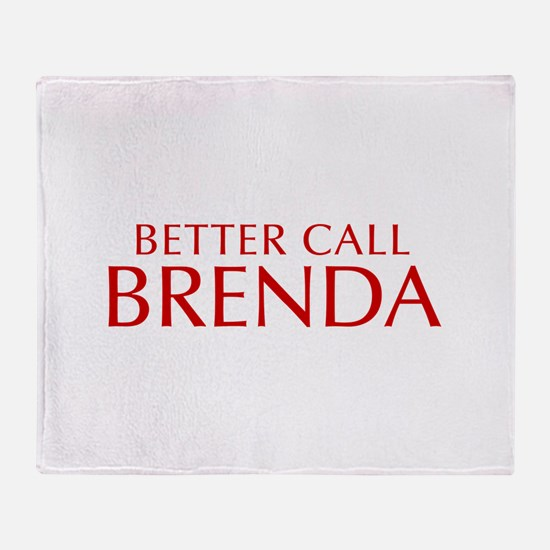 BETTER CALL BRENDA-Opt red2 550 Throw Blanket