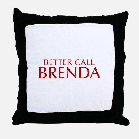 BETTER CALL BRENDA-Opt red2 550 Throw Pillow