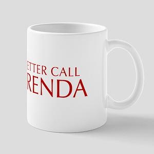 BETTER CALL BRENDA-Opt red2 550 Mugs