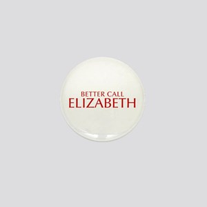 BETTER CALL ELIZABETH-Opt red2 550 Mini Button