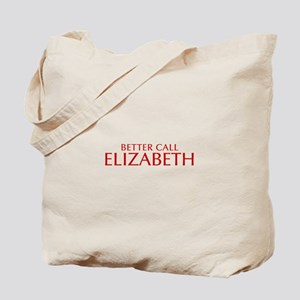 BETTER CALL ELIZABETH-Opt red2 550 Tote Bag