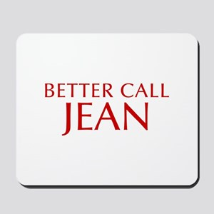 BETTER CALL JEAN-Opt red2 550 Mousepad