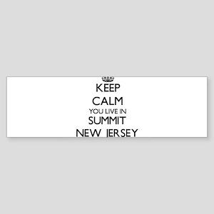 Keep calm you live in Summit New Je Bumper Sticker