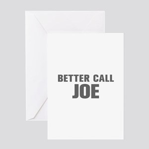 BETTER CALL JOE Akz Gray 500 Greeting Cards