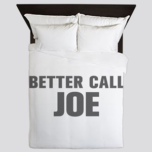 BETTER CALL JOE-Akz gray 500 Queen Duvet