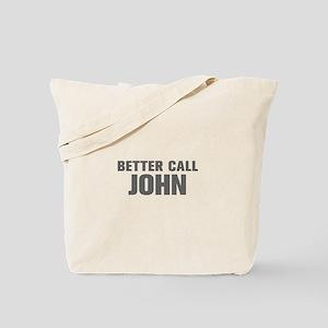 BETTER CALL JOHN-Akz gray 500 Tote Bag