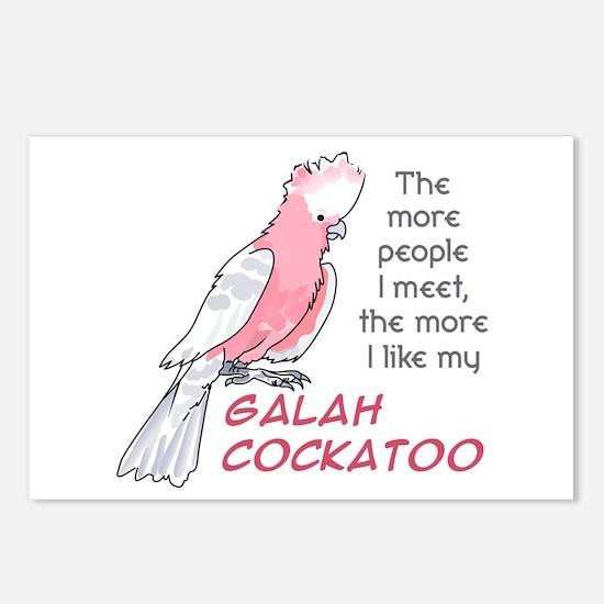 I LIKE MY GALAH COCKATOO Postcards (Package of 8)