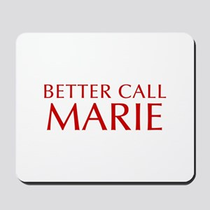 BETTER CALL MARIE-Opt red2 550 Mousepad