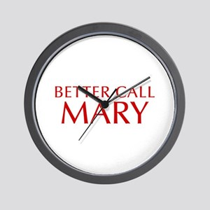 BETTER CALL MARY-Opt red2 550 Wall Clock