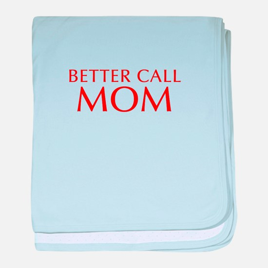 BETTER CALL Mom-Opt red2 550 baby blanket
