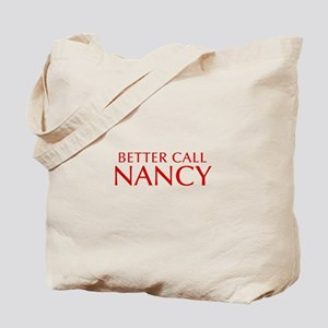 BETTER CALL NANCY-Opt red2 550 Tote Bag
