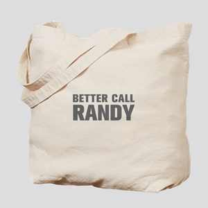 BETTER CALL RANDY-Akz gray 500 Tote Bag